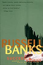 Success Stories by Russell Banks