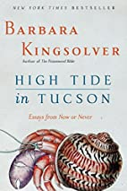 High Tide in Tucson: Essays from Now or…