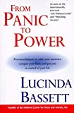 Bassett, Lucinda: From Panic to Power: Proven Techniques to Calm Your Anxieties, Conquer Your Fears, and Put You in Control of Your Life