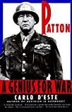 D&#39;Este, Carlo: Patton: A Genius for War
