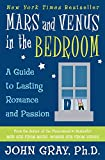 Gray, John: Mars and Venus in the Bedroom: A Guide to Lasting Romance and Passion