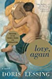 Lessing, Doris May: Love, Again