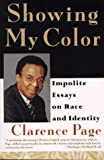 Page, Clarence: Showing My Color Set: Impolite Essays on Race in America