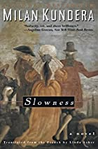 Slowness: A Novel by Milan Kundera