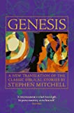 Mitchell, Stephen: Genesis: A New Translation of the Classic Bible Stories