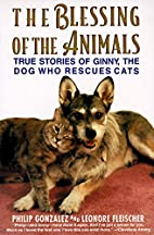 The Blessing of the Animals: True Stories of…