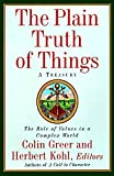 Greer, Colin: The Plain Truth of Things: Treasury, A