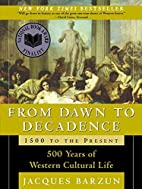 From Dawn to Decadence: 500 Years of Western…