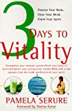 Serure, Pamela: 3 Days to Vitality: Cleanse Your Body, Clear Your Mind, Claim Your Spirit