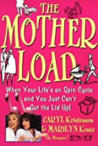 The Motherload: When Your Life's on Spin…