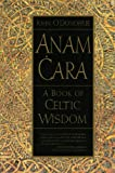 O'Donohue, John: Anam Cara: A Book of Celtic Wisdom