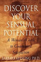 Discover Your Sensual Potential: A Woman's…