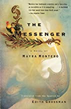 The Messenger by Mayra Montero