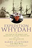 Barry Clifford: Expedition Whydah: The Story of the World's First Excavation of a Pirate Treasure Ship and the Man Who Found Her