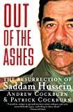 Cockburn, Andrew: Out of the Ashes: The Resurrection of Saddam Hussein