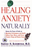 Bloomfield, Harold: Healing Anxiety Naturally