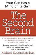 The Second Brain: A Groundbreaking New…