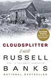 Banks, Russell: Cloudsplitter: A Novel