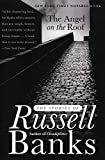 Banks, Russell: The Angel on the Roof