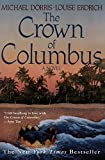 Erdrich, Louise: The Crown of Columbus