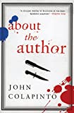 Colapinto, John: About the Author
