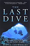 Chowdhury, Bernie: The Last Dive: A Father and Son's Fatal Descent into the Ocean's Depths