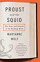 Proust and the Squid: The Story and Science…