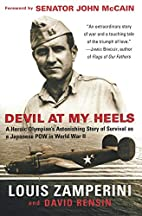 Devil at My Heels: A Heroic Olympian's…