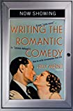 Billy Mernit: Writing the Romantic Comedy