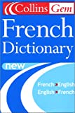 Harperresource: Collins Gem French Dictionary: French-English/English-French (6th Edition)
