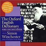 Winchester, Simon: Oxford English Dictionary Word-A-Day 2002 Calendar