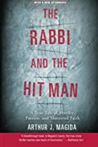 The Rabbi and the Hit Man: A True Tale of…