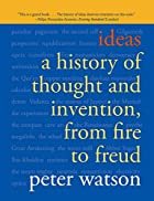Ideas: A History From Fire to Freud by Peter…