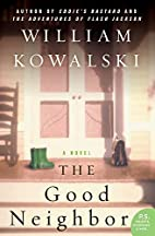 The Good Neighbour by William Kowalski