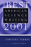 Ferris, Timothy: The Best American Science Writing 2001 (Best American Science Writing)
