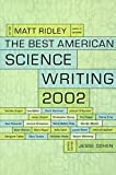 Ridley, Matt: The Best American Science Writing 2002 (Best American Science Writing)