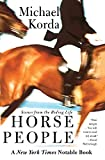 Korda, Michael: Horse People: Scenes from the Riding Life