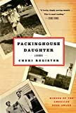 Register, Cheri: Packinghouse Daughter: A Memoir