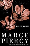 Piercy, Marge: Three Women