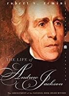 The Life of Andrew Jackson by Robert V.…