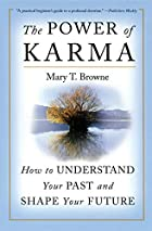 The Power of Karma: How to Understand Your&hellip;