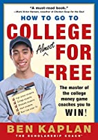 How to Go to College Almost for Free by Ben…