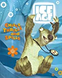 Teitelbaum, Michael: Chills, Thrills, and Spills: Sid's Subzero Survival Skills (Ice Age)