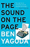 Ben Yagoda: The Sound on the Page: Great Writers Talk about Style and Voice in Writing
