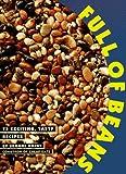 Dojny, Brooke: Full of Beans: 75 Exciting, Tasty Recipes