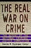 Donziger, Steven R.: The Real War on Crime: The Report of the National Criminal Justice Commission