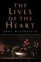 The Lives of the Heart: Poems by Jane…