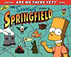 The Simpsons Guide to Springfield by Matt…