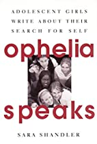 Ophelia Speaks: Adolescent Girls Write About…