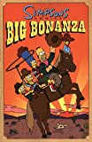 Groening, Matt: Simpsons Comics Big Bonanza: Big Bonaza
